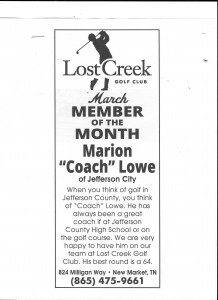 "Lost Creek Golf Club March Member of the Month Marion ""Coach"" Lowe"